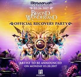 Beyond Wonderland Afterparty feat. A Very Special Guest