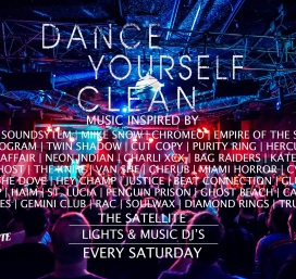 Dance Yourself Clean (every Saturday)