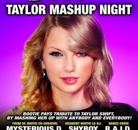 BOOTIE LA: Taylor Mashup Night!
