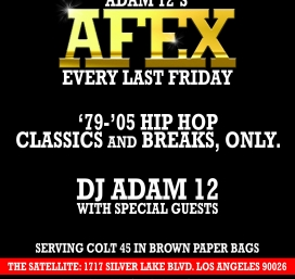 Adam 12's AFEX: 1979-2005 Hip Hop, Classics and Breaks Only