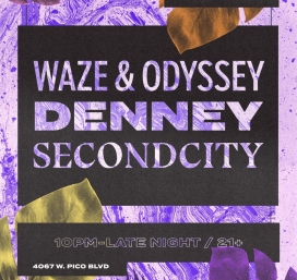 Waze  Odyssey Denney and SecondCity